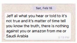 Bezos received this text message shortly after two phone call briefings regarding Saudi Arabia's online campaign against  The Washington Post . | Source:  Project Cato