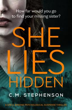 She Lies Hidden by C M Stephenson