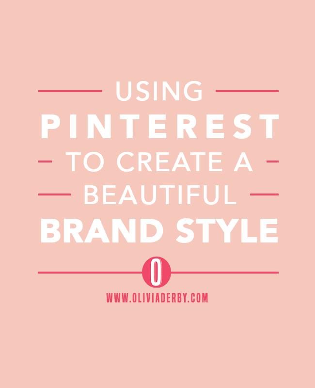 oliviaderbydotcom_branding_usingpinteresttostyle.png