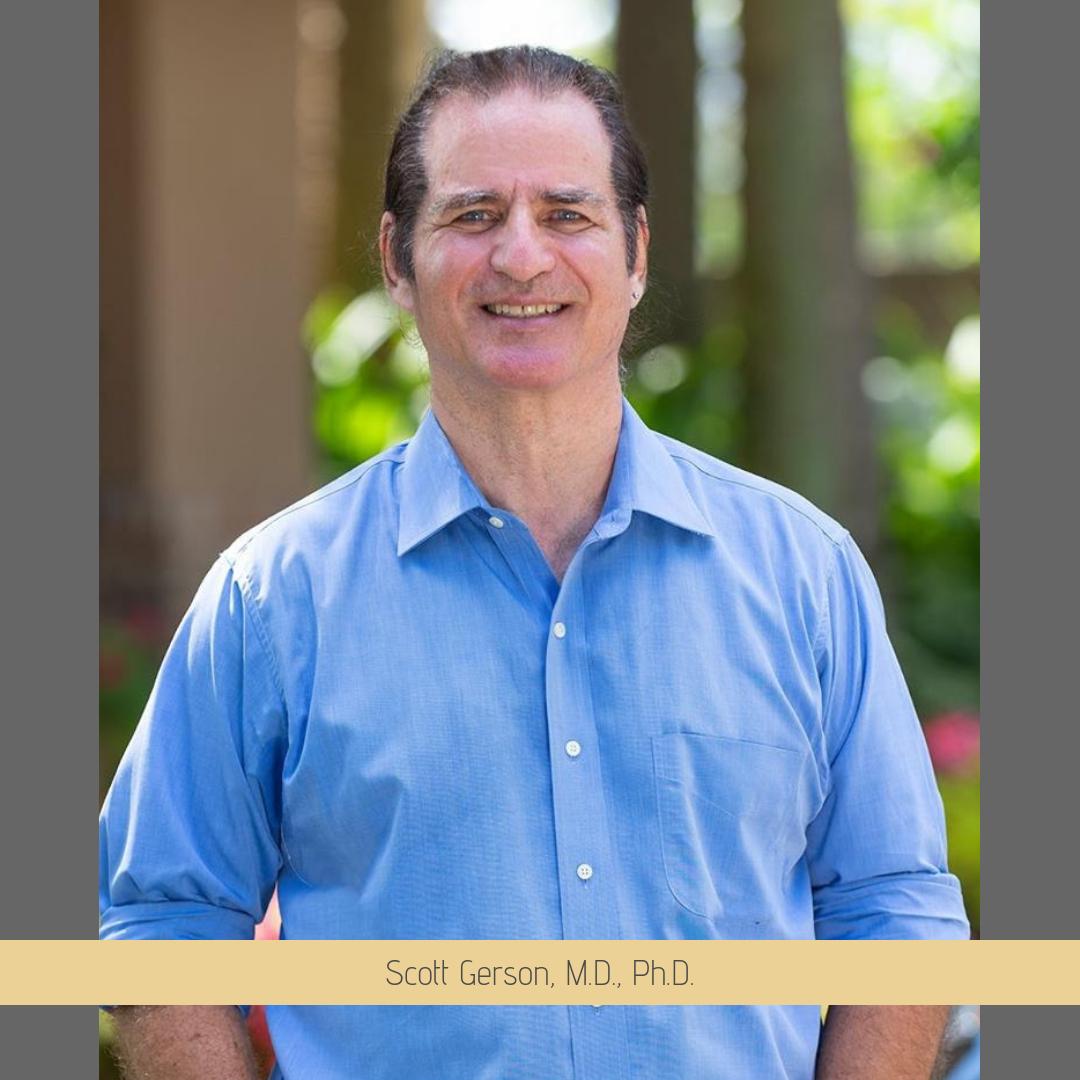 Scott Gerson, M.D., Ph.D. (1).png