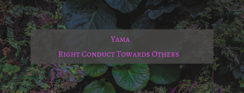 Yama - Right Conduct Towards Others (2).png