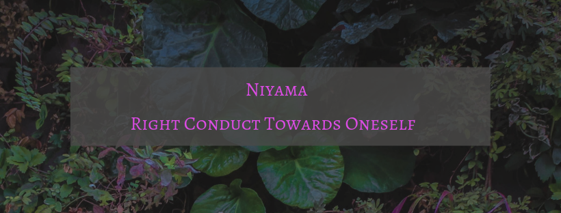 Niyama -- Right Conduct Towards Oneself.png