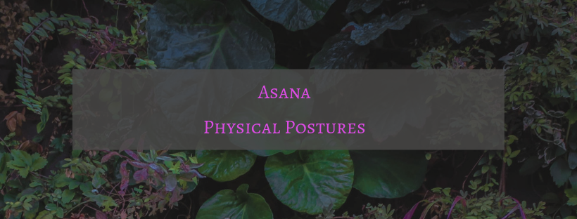 Asana -- Physical Postures.png