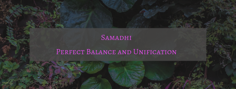 Samadhi - Perfect Balance and Unification.png
