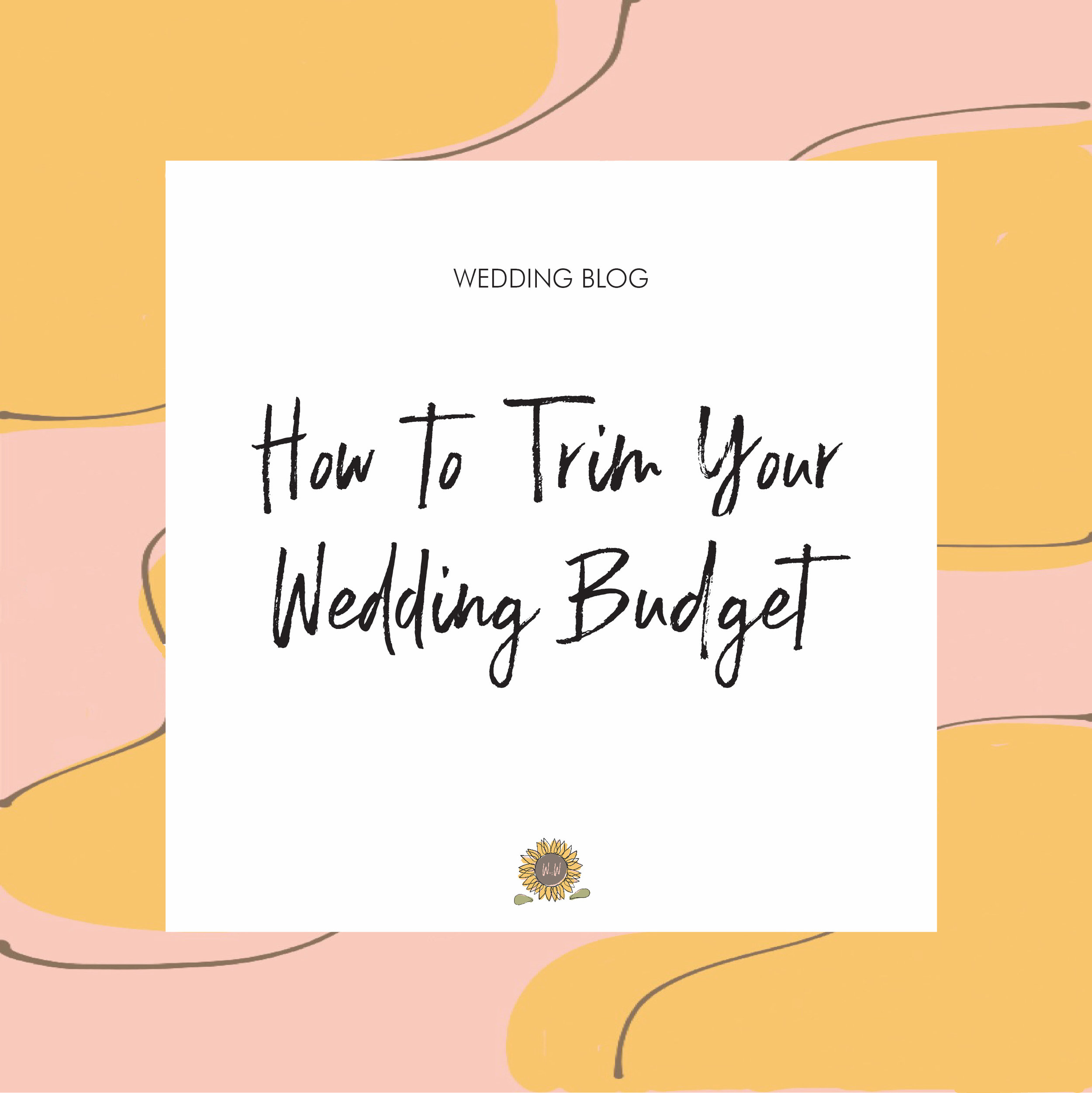 How To Trim Your Wedding Budget.jpg
