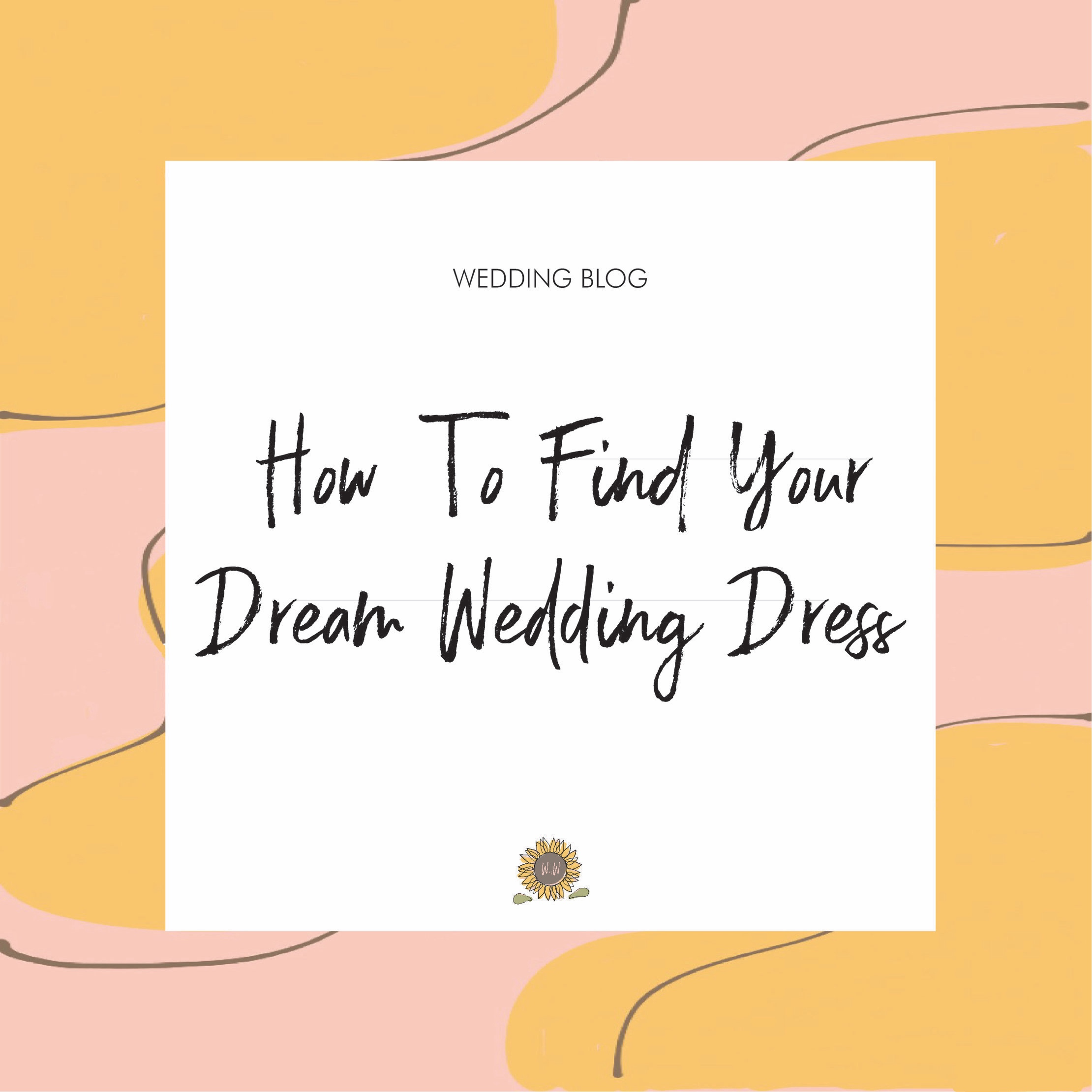 How+To+Find+Your+Dream+Wedding+Dress.jpg