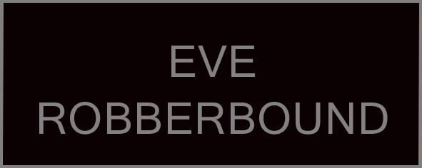 Eve Robberbound.jpg