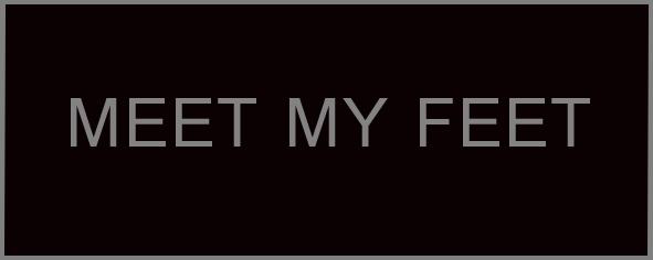 Meet my feet.jpg