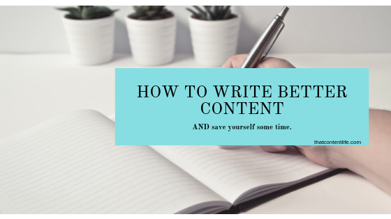 How to quickly create better content for your blog