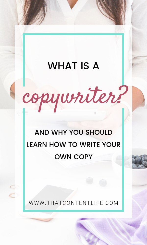 What does a copywriter do? -That Content Life