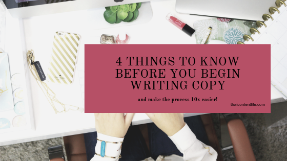 4 things to know that makes writing copy easier -that content life