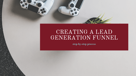 How To create a lead generation funnel