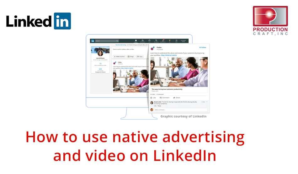 How to use native advertising and video on LinkedIn_Production Craft blog_smaller.png