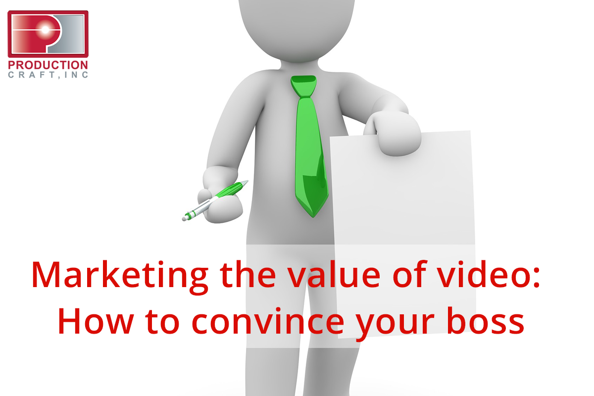 Marketing-the-value-of-video_How-to-convince-your-boss.png