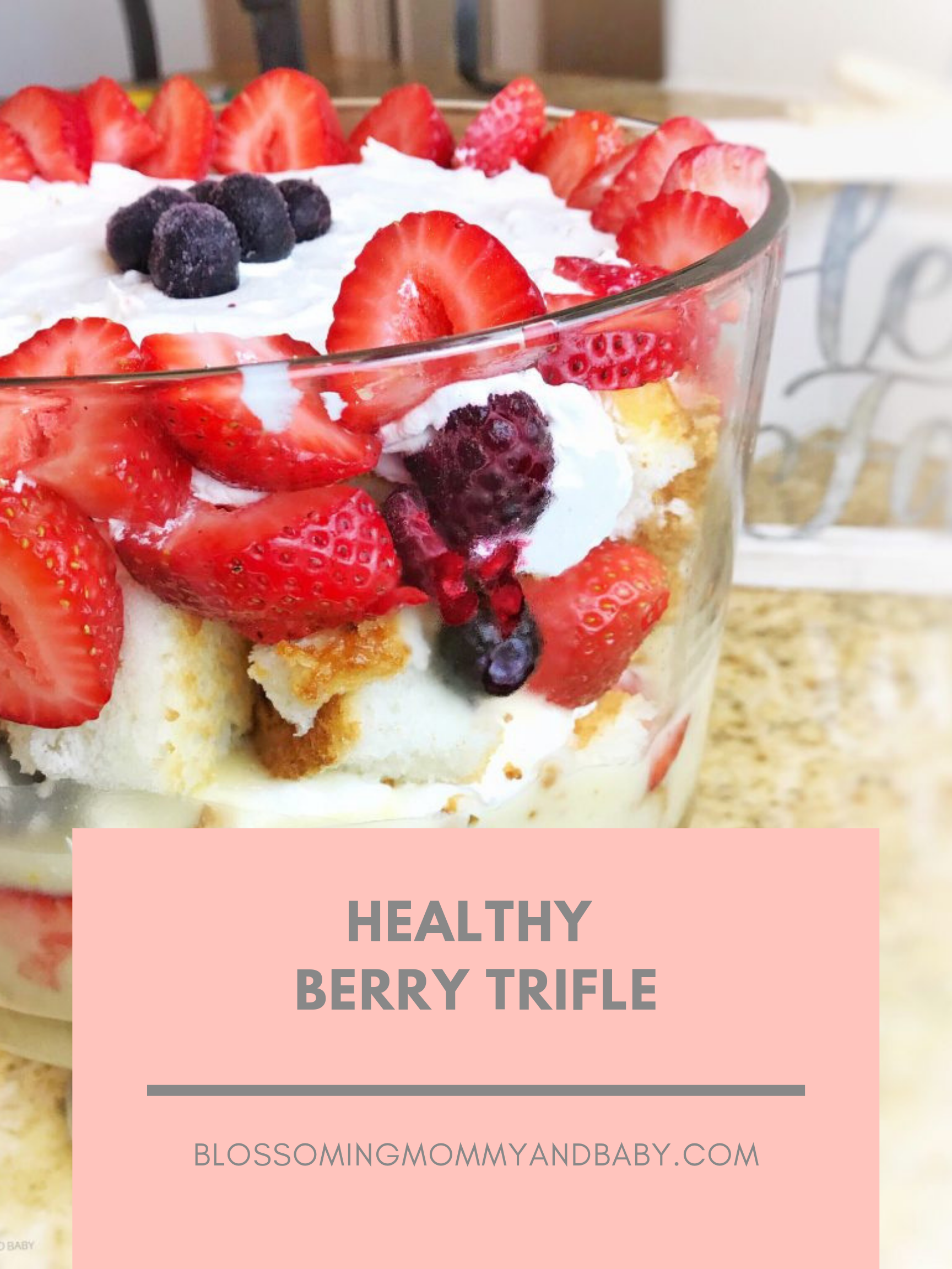 Healthy Berry Trifle