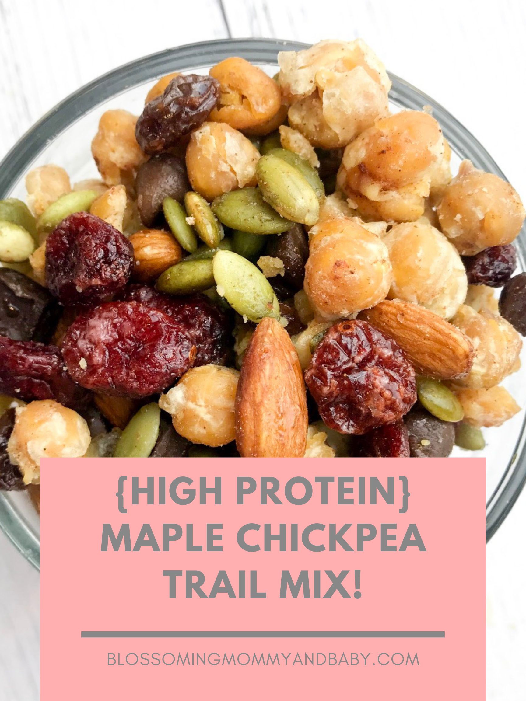 {High Protein} Maple Chickpea Trail Mix!