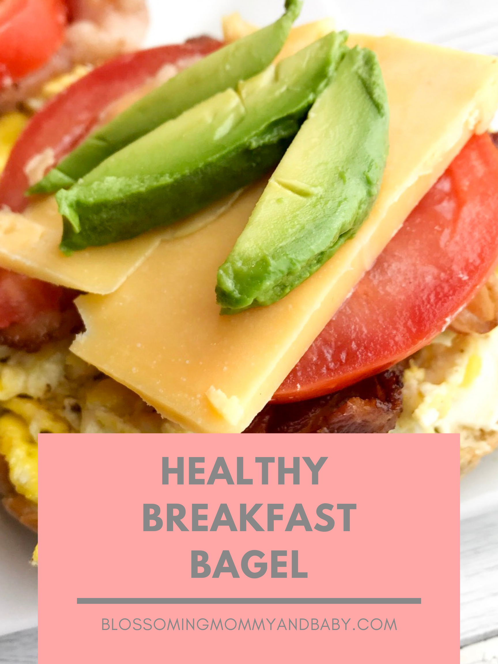 Healthy Breakfast  Bagel | Blossoming Mommy and Baby