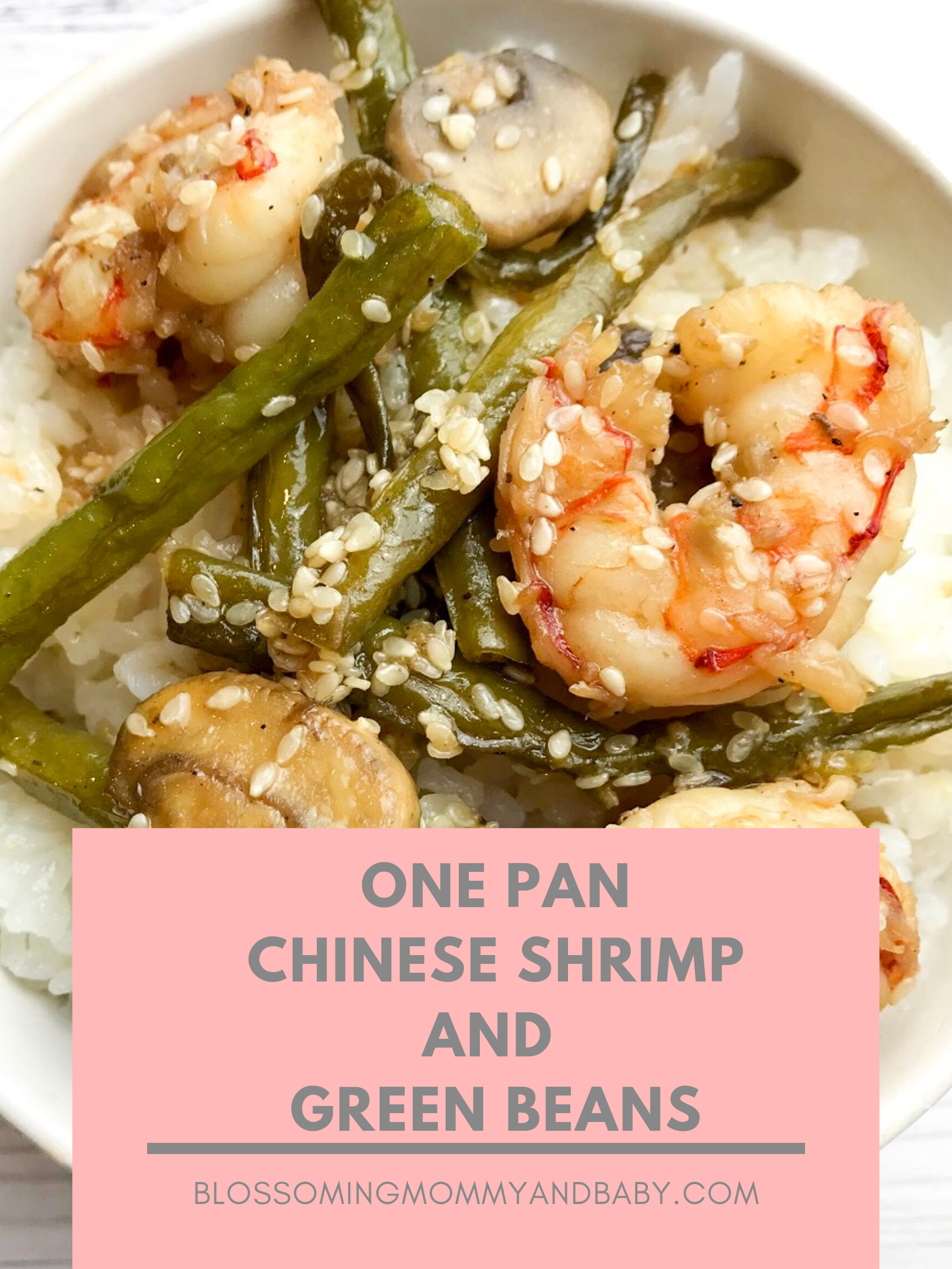 One Pan Chinese Shrimp and Green Beans