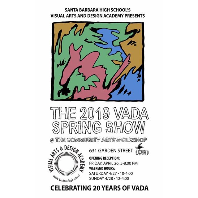 THIS FRIDAY (4/26)! Join us in our celebration of 20 years of VADA at our annual Spring Show at the Community Arts Workshop (CAW), 631 Garden St. Come support our student's astounding creativity during a night of fun, live music, and lots of incredible artwork! #vadasbhs