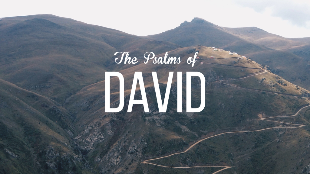 Psalms of David | Psalm 3 — The Church at Greer Station