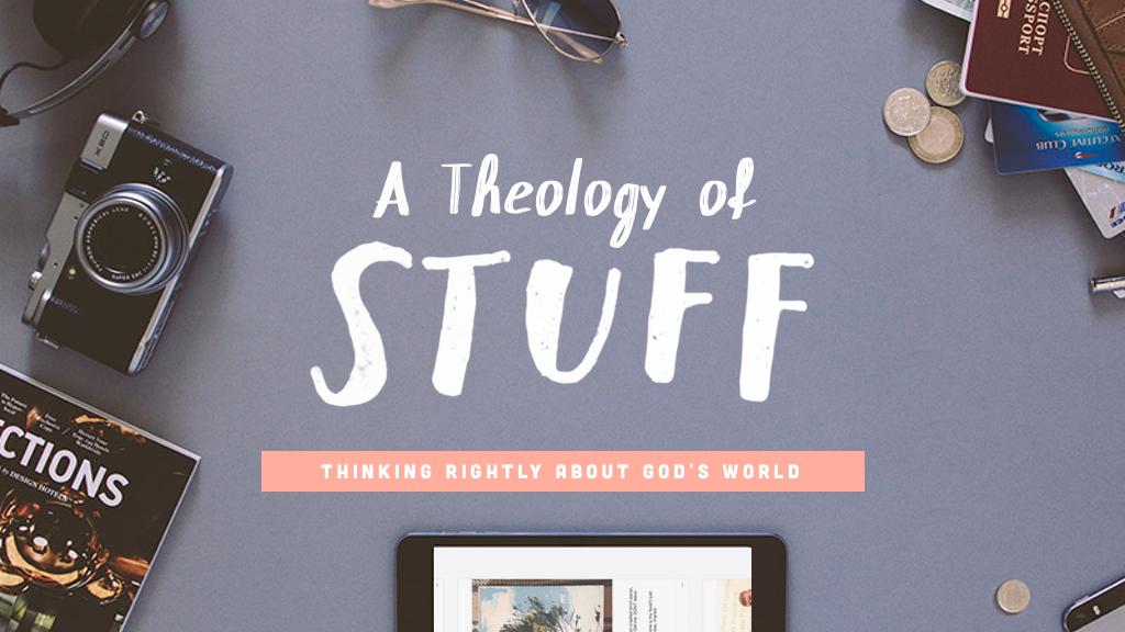 theology of stuff.png
