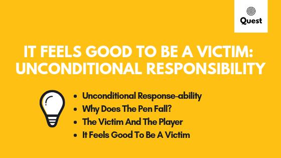 Unconditional Responsibility