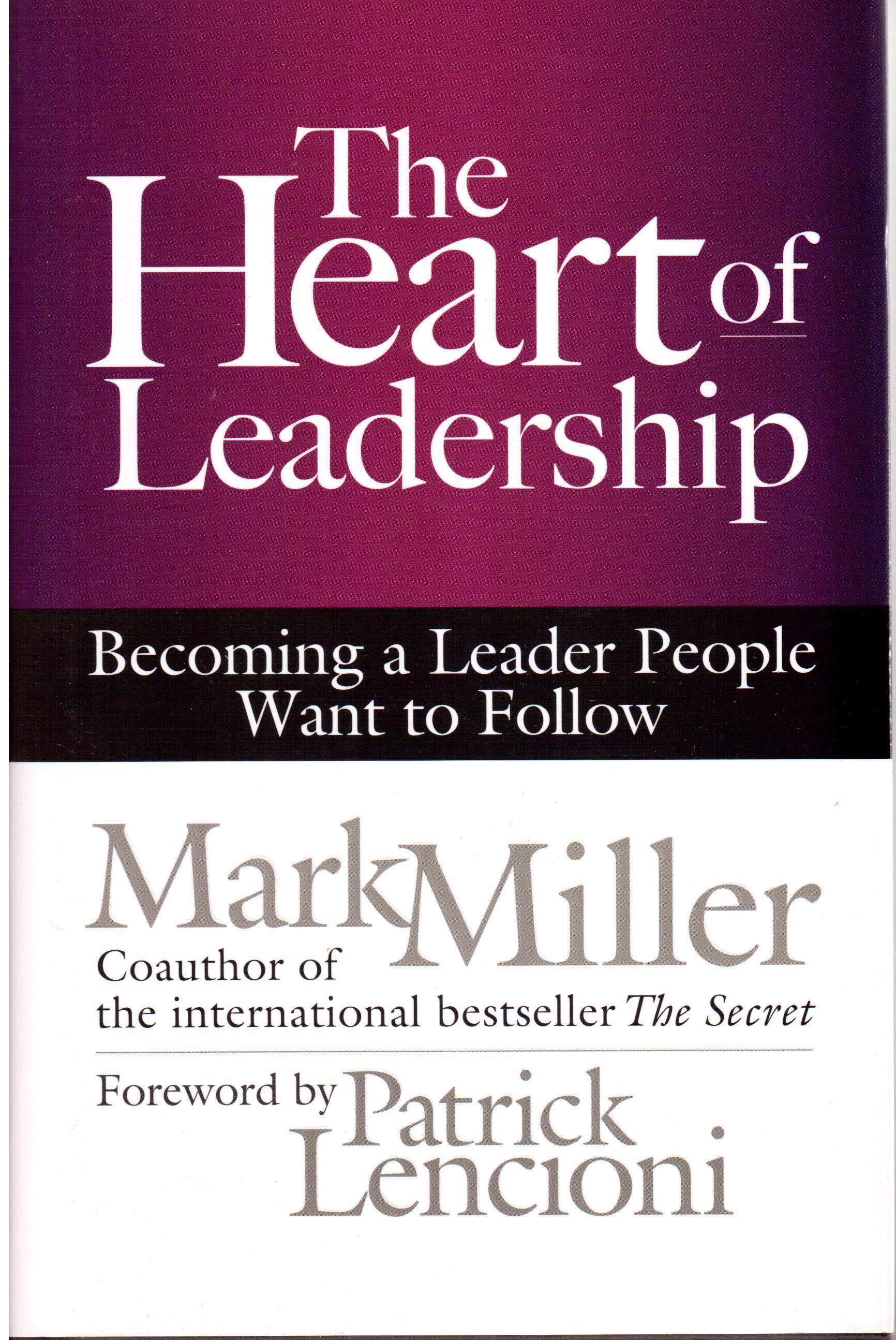 THE HEART OF LEADERSHIP WORKSHEET DOWNLOAD    BUY THE HEART OF LEADERSHIP ONLINE