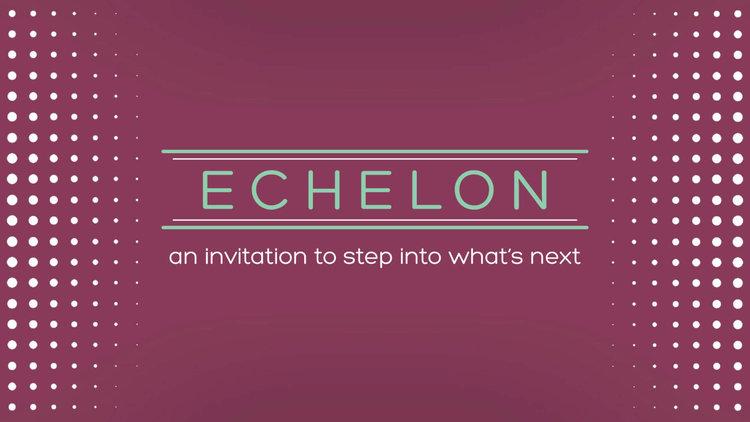 ECHELON+Slide+(compressed).jpeg