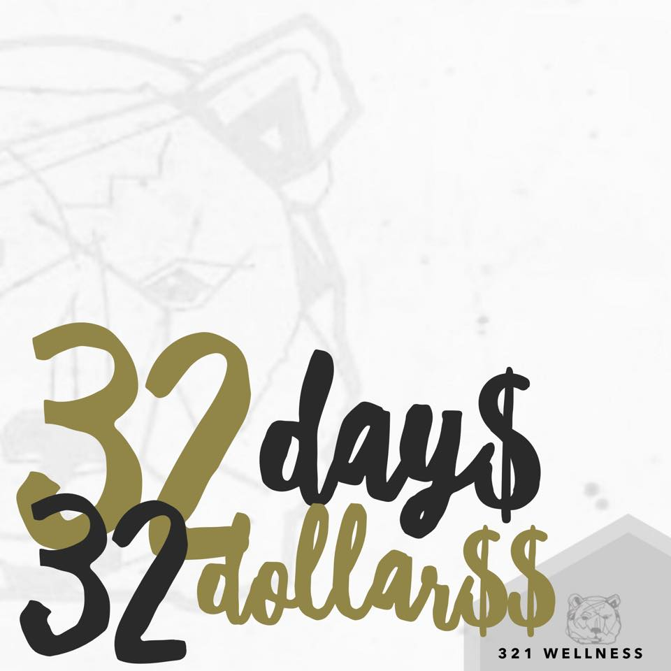 32 Days — 32 Dollars! What more do you need? Come Check out our facility and what we have to offer!