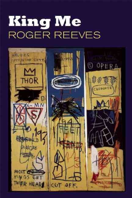 """Roger Reeves's """"King Me"""""""