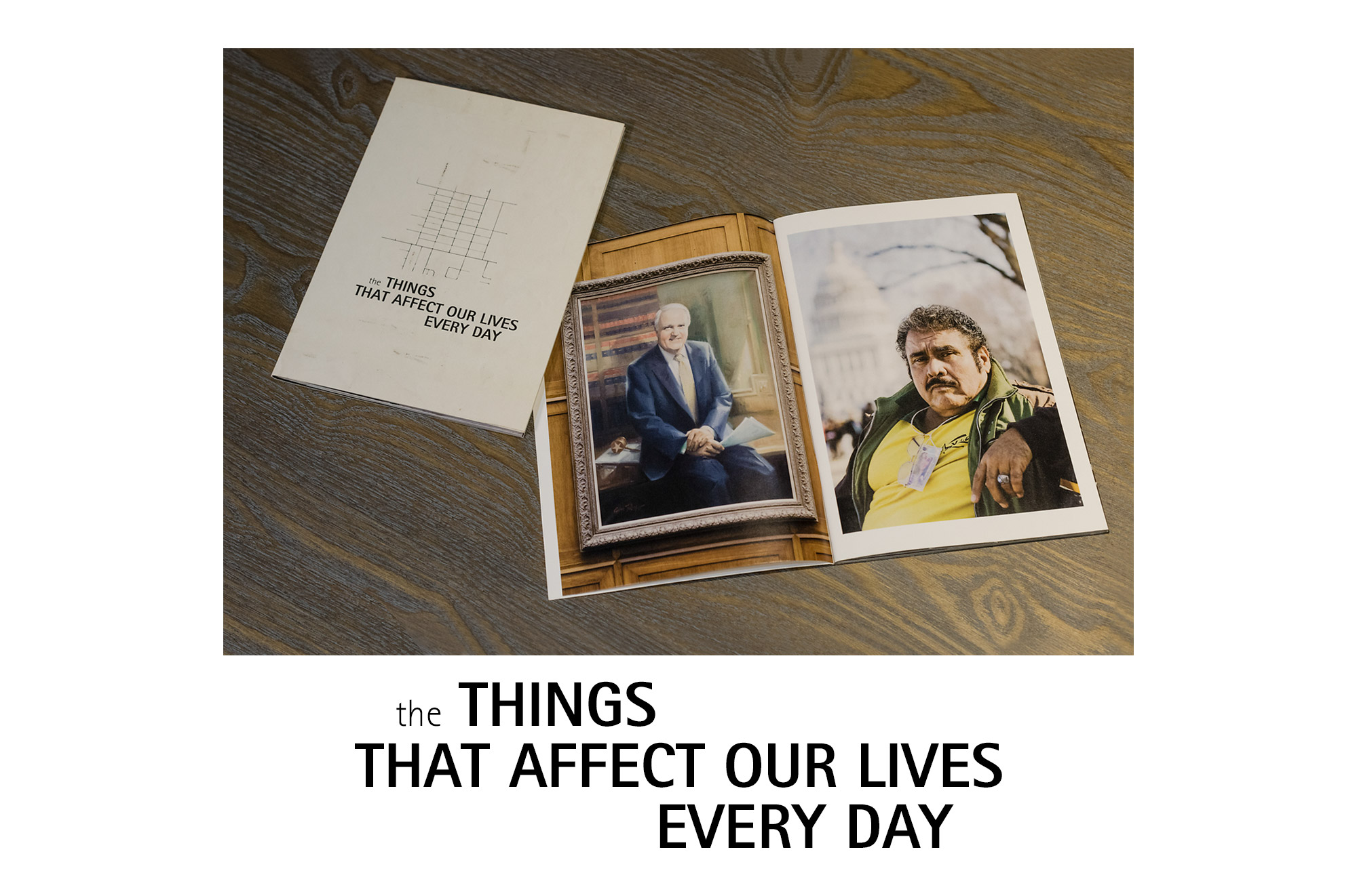 The Things That Affect Our Lives Every Day