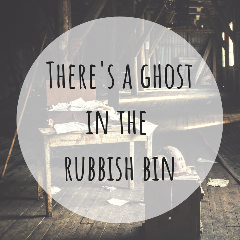 There's a ghostin the rubbish bin.png