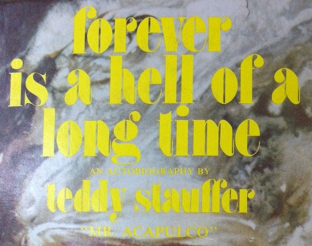 Autobiografía (1976) de Teddy Stauffer