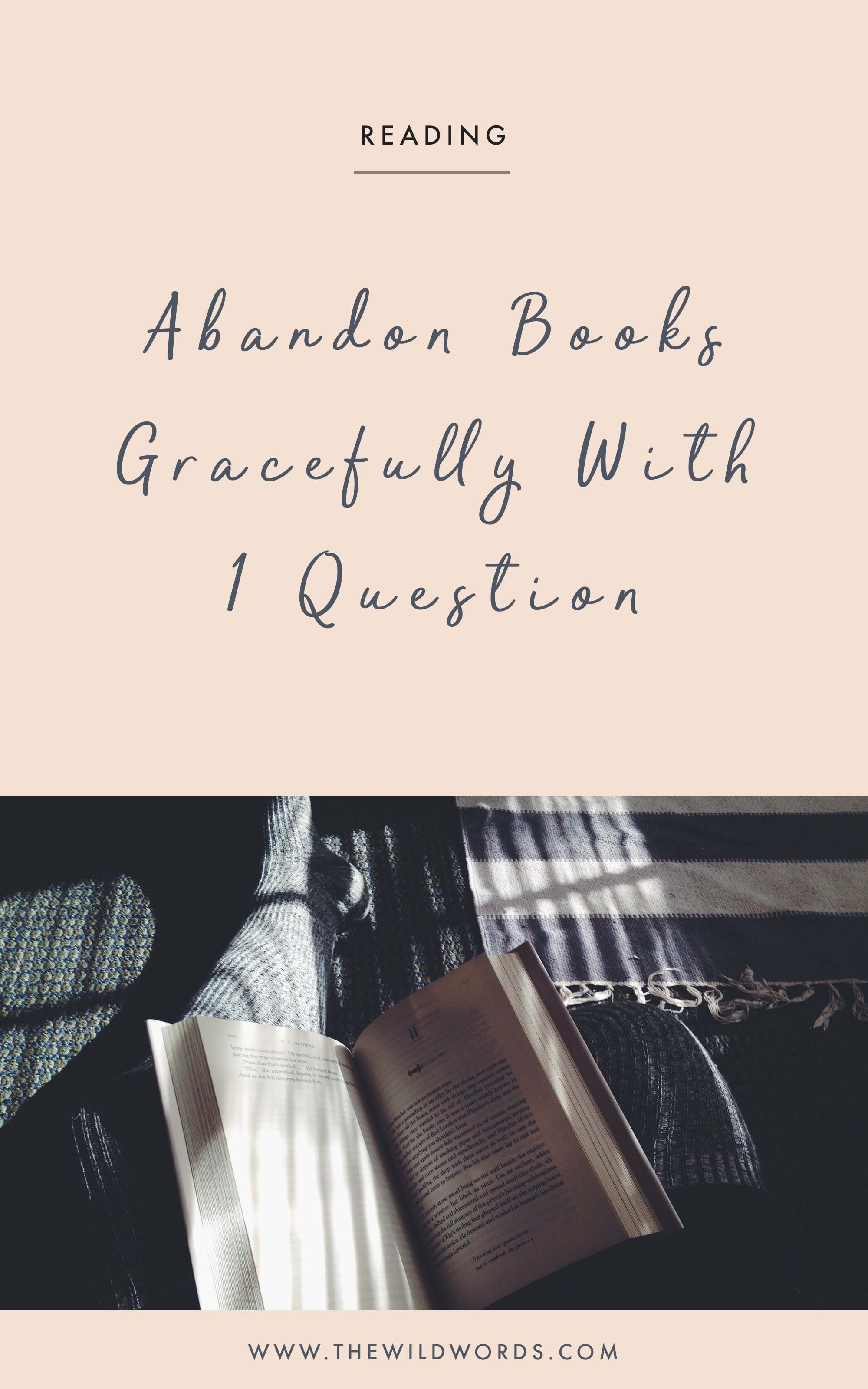 How to Abandon Books Gracefully | Wild Words