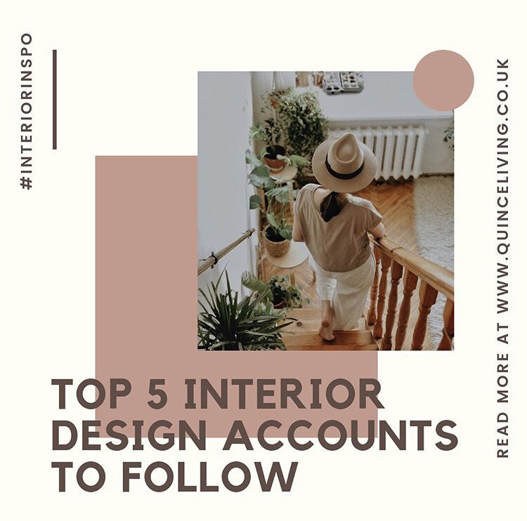 Blog Feature: Top 5 Interior Design Accounts to Follow