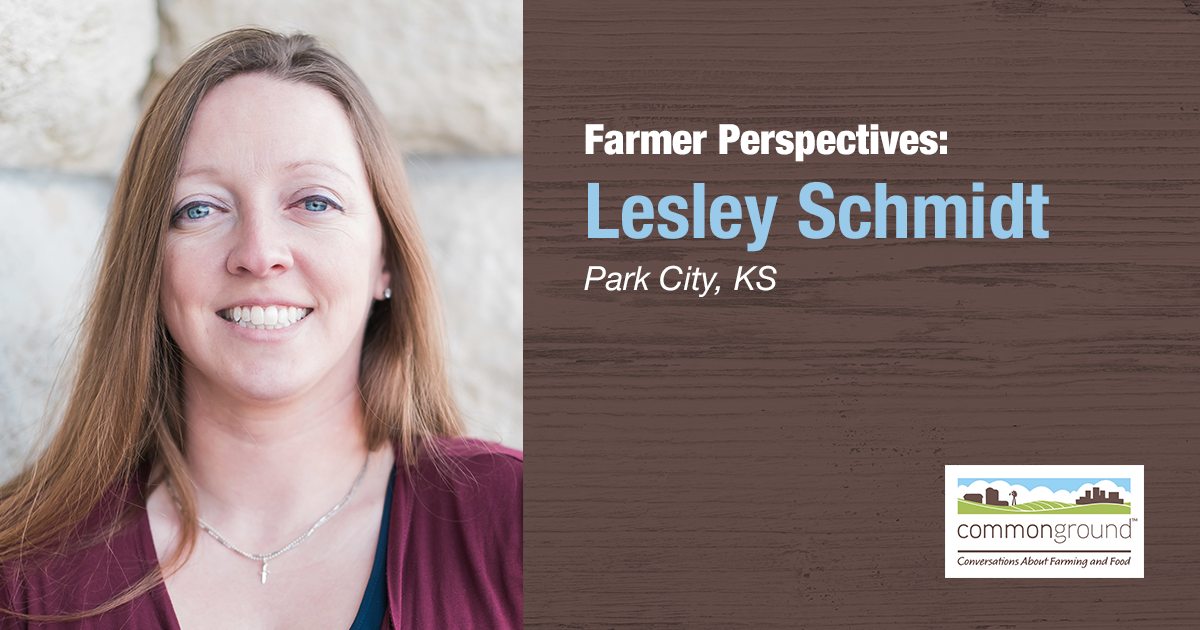 Lesley Schmidt CommonGround Kansas Farmer Volunteer