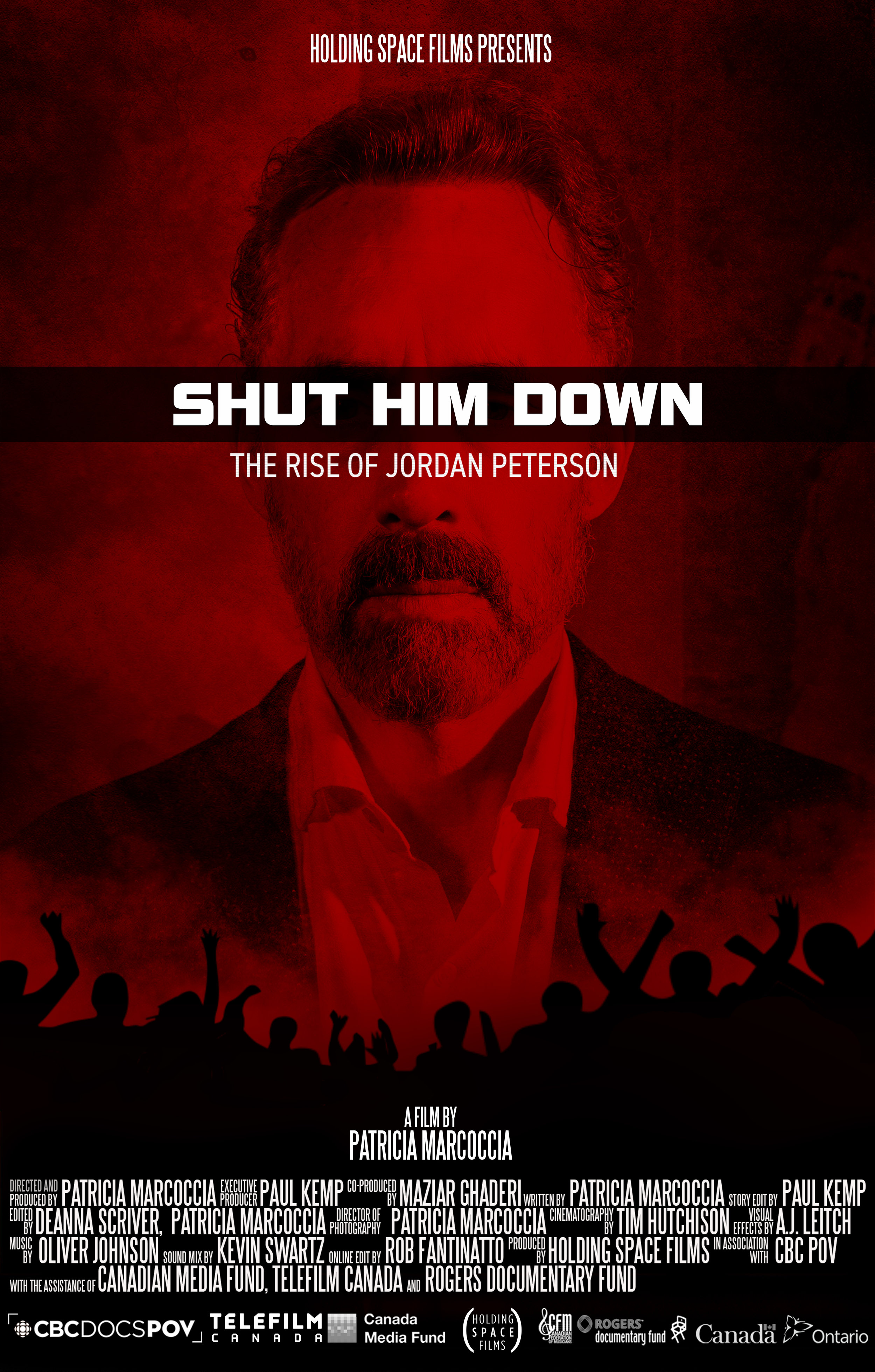 Shut Him Down: The Rise Of Jordan Peterson - A behind-the-scenes film reveals an intimate glimpse into the fiery controversy that launched University of Toronto professor Jordan Peterson into perhaps the most reviled, but also loved, public intellectual in Canadian history.Aired on CBC Docs POV November 2 2018.