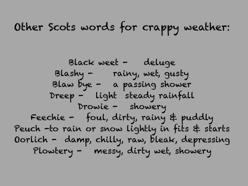Other Scots words for crappy weather
