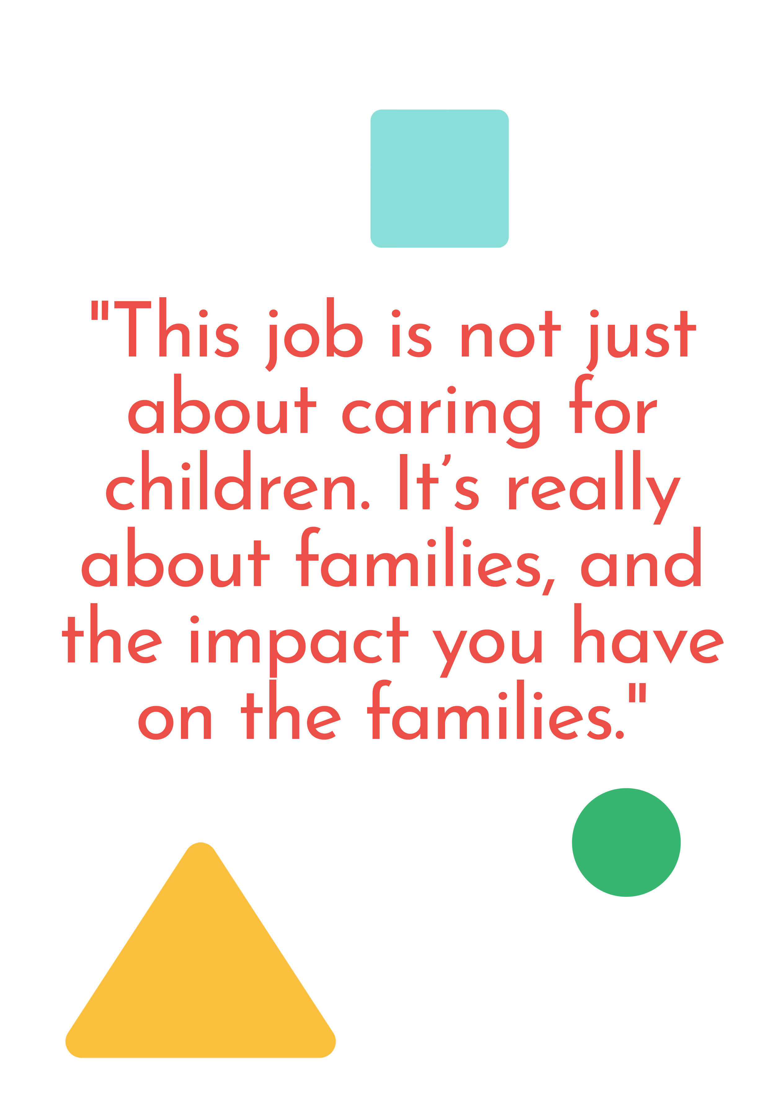 """This job is not just about caring for children. It's really about families, and the impact you have on the families."" says Ms. Dottie running her daycare in Dorchester, MA."