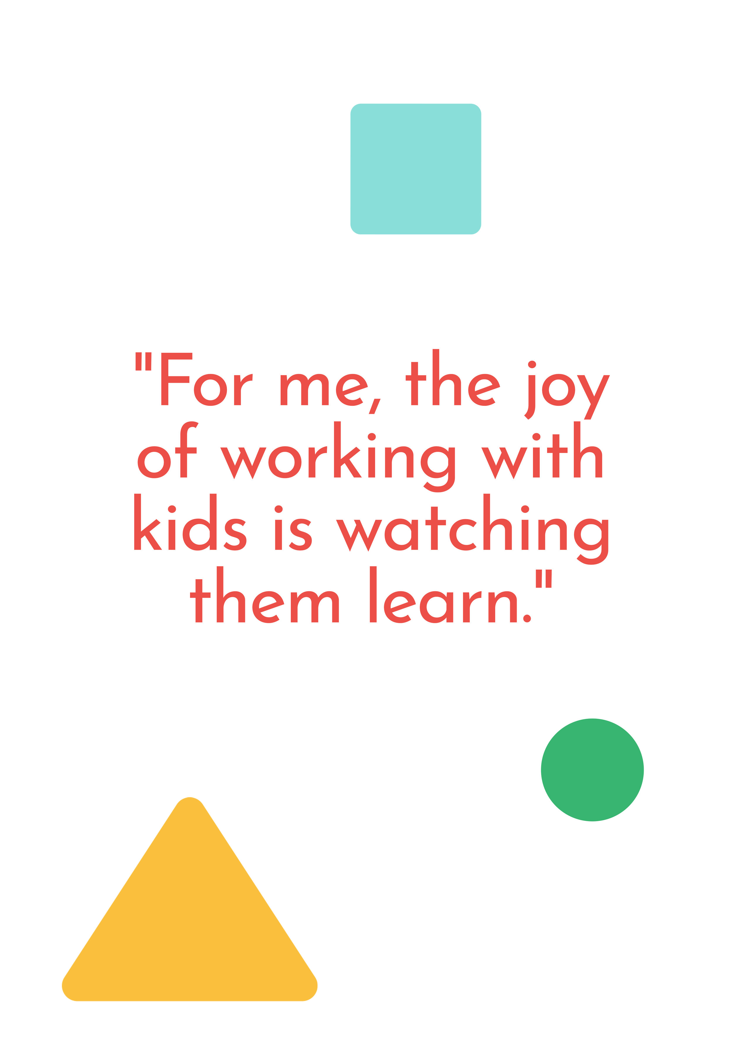 """For me, the joy of working with kids is watching them learn."" Ms. Whitney says of opening her daycare in Gloucester, MA."