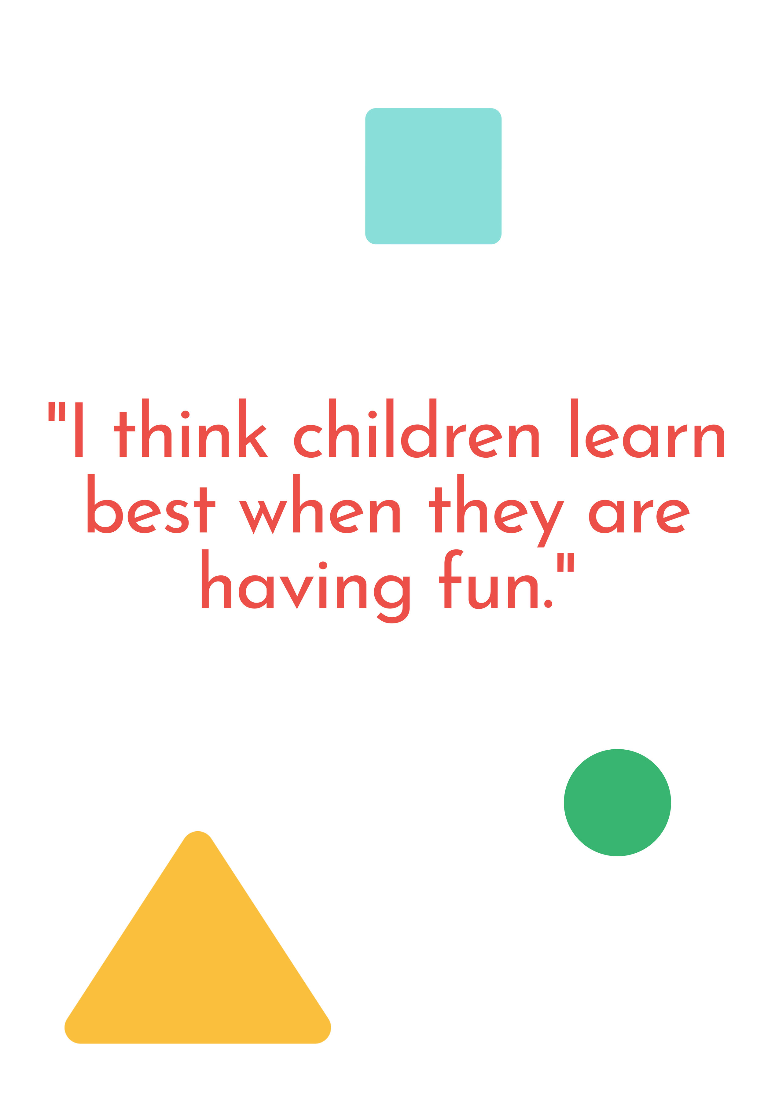 """""""I think children learn best when they are having fun."""" - Ms. Amanda applies this learning to her daycare in Peabody, MA."""