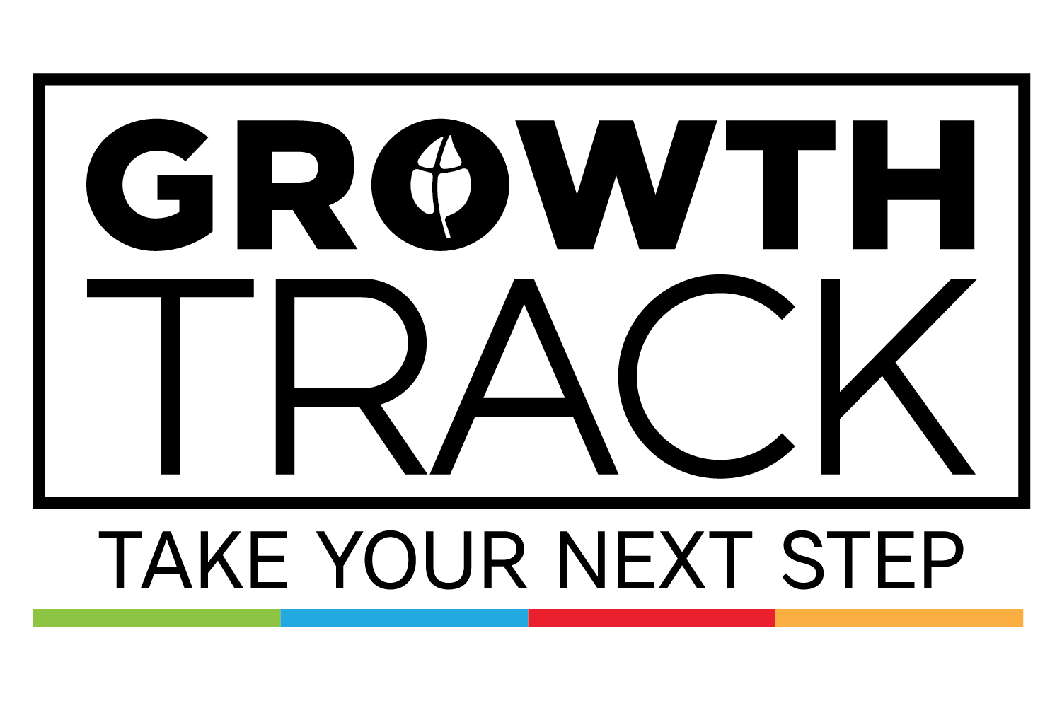 Growth Track - Discover all God created you to become, and fulfill His purpose in your life.