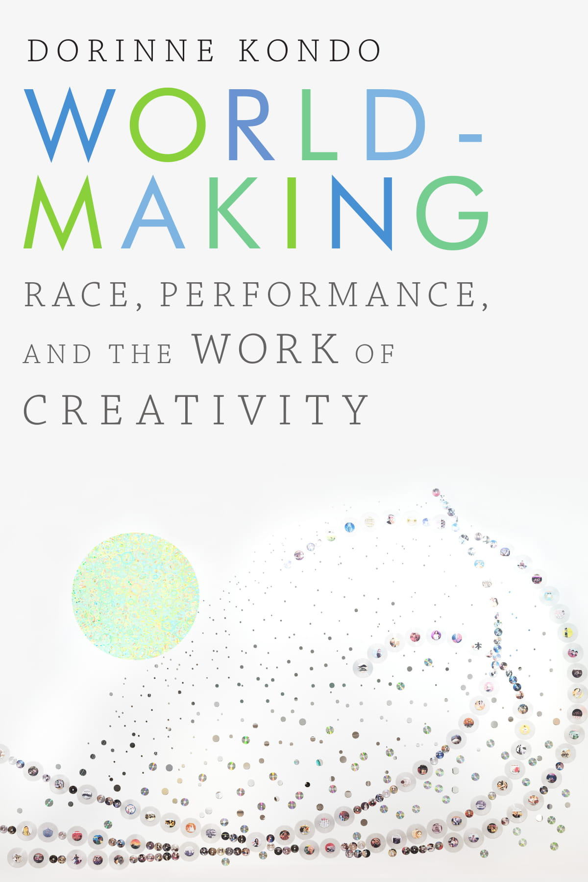 "Dorinne Kondo discusses her book with Viet Thanh Nguyen. - June 17, 2019 at 7:00pmVROMAN's Bookstore - 695 E. Colorado Boulevard, Pasadena, CA 91101Worldmaking: Race, Performance, and the Work of Creativity (Paperback)By Dorinne KondoISBN: 9781478000945Published: Duke University Press - December 27th, 2018Watch the Conversation with Viet Here.WAtch the presentation of ""Seamless"" here."
