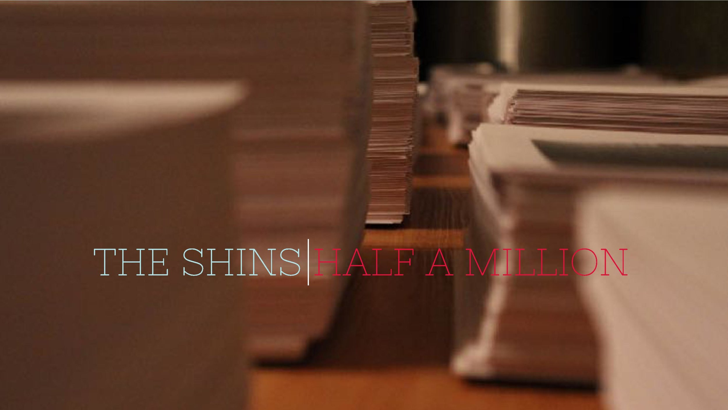 SHINS_HALF_A_Million_L+N.jpg