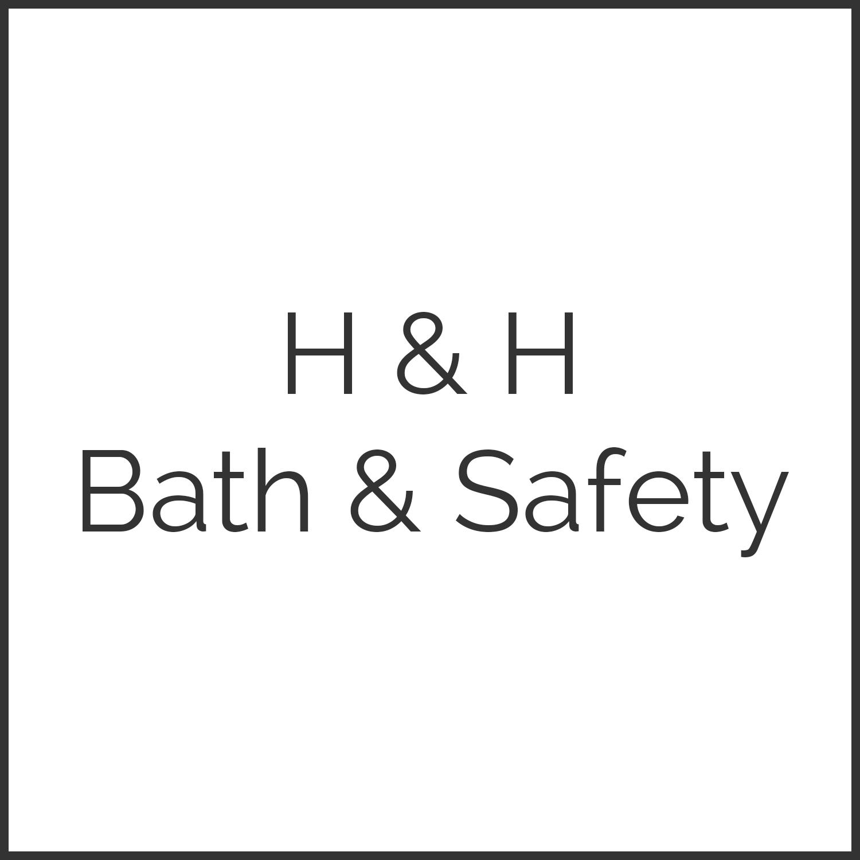 H & H Bath & Safety