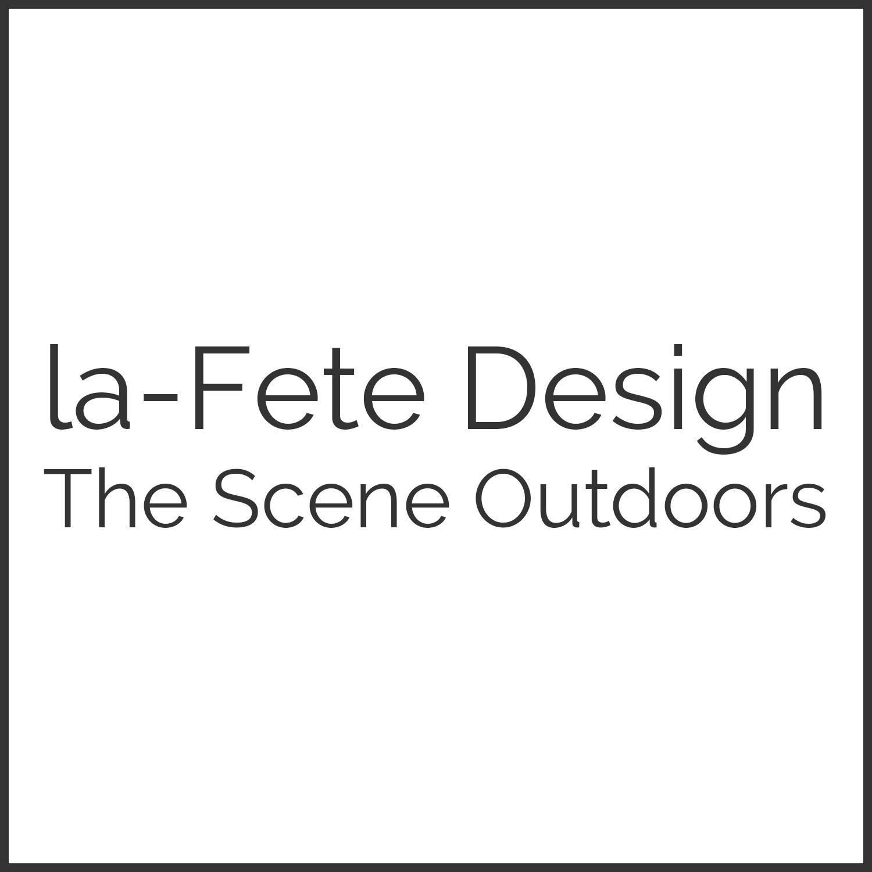 La Fete Design, The Scene Outdoors