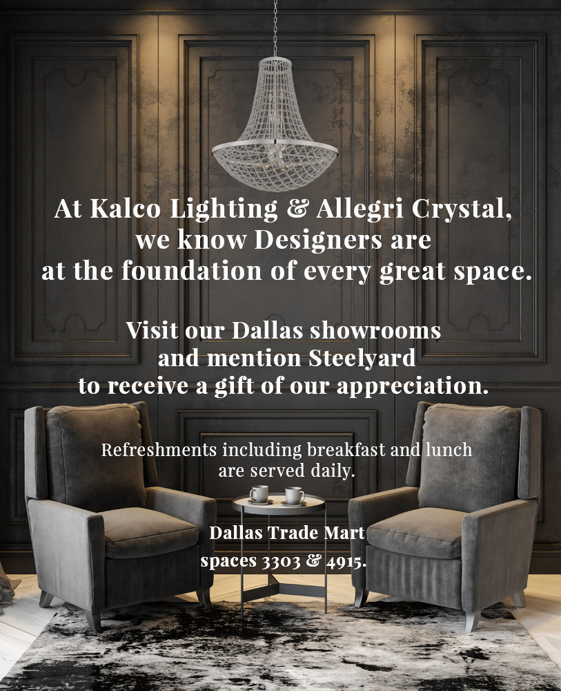 For almost 40 years, Kalco has been a valued partner and resource to the trade as their products are designed to be distinguished and on -trend.    You're invited to experience their unique line and summer introductions from both Kalco Lighting and Allegri Crystal by Kalco. Let them know you're a Steelyard member !