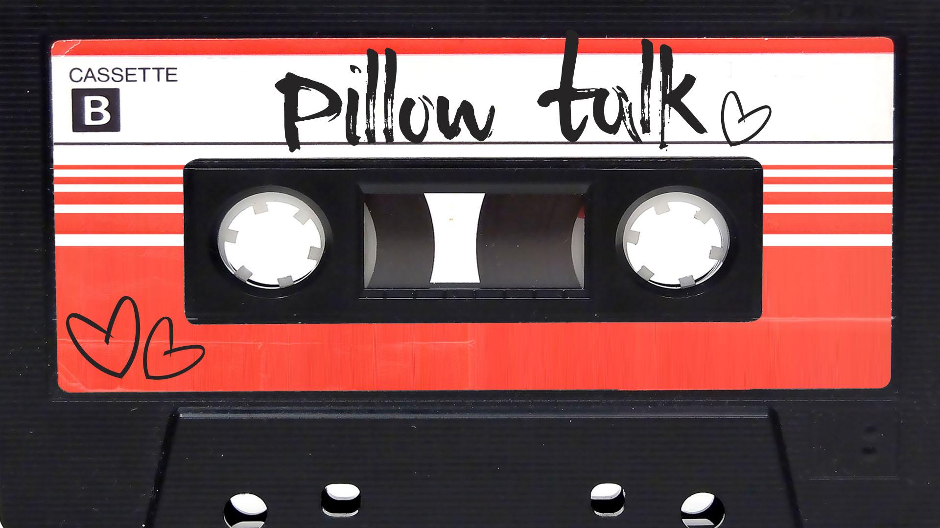 pillowtalk.jpg