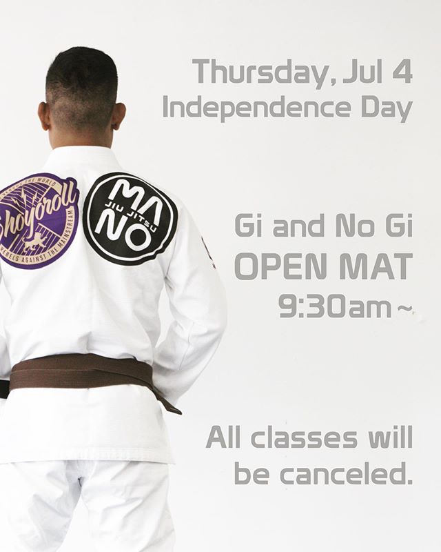 Independence Day Special Open Mat🤙🏼 We will be having a special open mat on July 4th from 9:30am to 11:30am. *all levels welcome *ages 13 years old and up *no drop in fee needed ———- All classes will be canceled on July 4th. ———- See you on the mat🤜🏼💥🤛🏼 ————- #manojiujitsu #jiujitsu #jiujitsuforeveryone #bjj #柔術 #jiujitsueveryday #jitsulife #jitsu