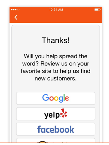 REVIEWS - Take control of your online reputation and get your business to the top of search results by boosting reviews. We prompt app users to review your business and ensure the positive reviews get published online, while you get a chance to handle the negative ones.